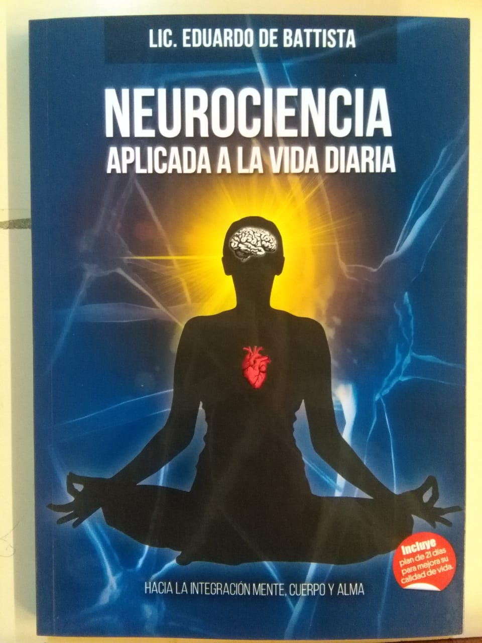 "✨AUTOR LOCAL ✨ . 📘""NEUROCIENCIA APLICADA A LA VIDA DIARIA"""